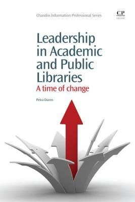 Leadership in Academic and Public Libraries By Duren, Petra